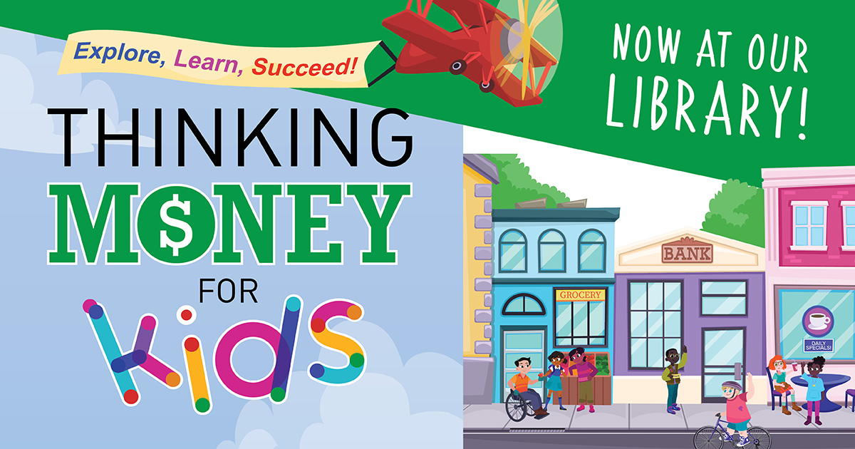 Thinking Money for Kids Now at the Library